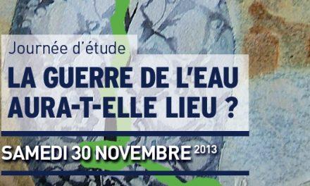 """La guerre de l'eau aura-t-elle lieu ? – Suite à Angers le 30 novembre de la série de colloques """"Israël-Palestine 2020"""""""
