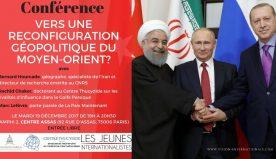 Mardi 19 décembre, conférence Paris II : Vers une reconfiguration géopolitique du Moyen-Orient ?